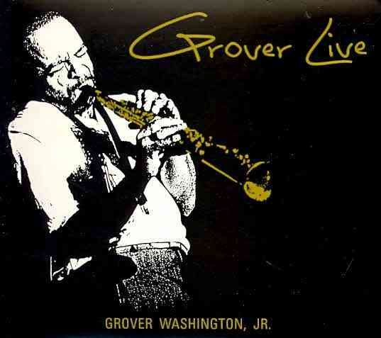 GROVER LIVE BY WASHINGTON,GROVER J (CD)