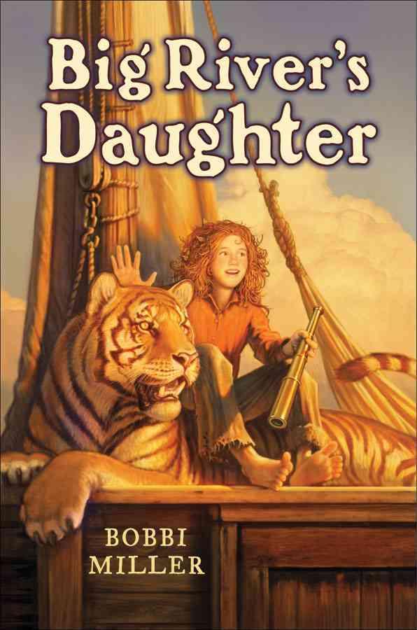 Big River's Daughter By Miller, Bobbi